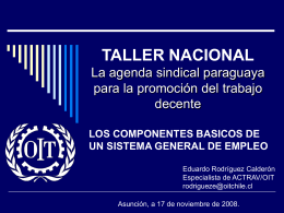 TALLER NACIONAL La agenda sindical paraguaya para la