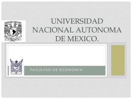 UNIVERSIDAD NACIONAL AUTONOMA DE MEXICO.