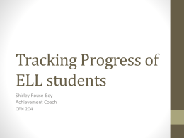 Tracking Progress of ELL students