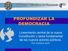 PROFUNDIZAR LA DEMOCRACIA