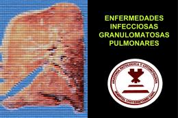ENFERMEDADES INFECCIOSAS GRANULOMATOSAS …