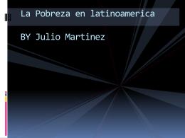 La Pobreza en latinoamerica