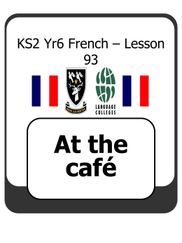 KS2 Yr 5 French – Lesson 1 - Light Bulb Languages HOME