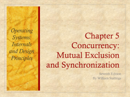Chapter 5 Concurrency: Mutual Exclusion and …