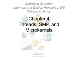 Chapter 04: Threads, SMP, and Microkernels