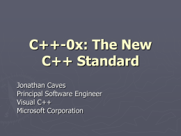 C++0x: The new C++ Standard