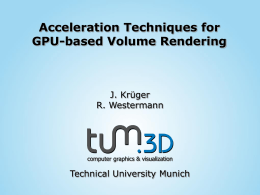 Acceleration Techniques for GPU