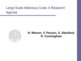 Large Scale Malicious Code: A Research Agenda