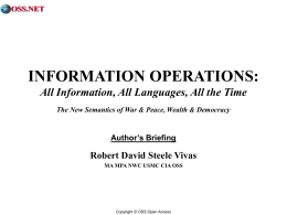 INFORMATION OPERATIONS: All Information, All …