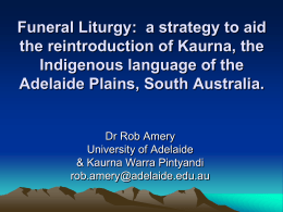 Kaurna Language Reclamation and the use of Kaurna …