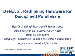 DeNovo: Rethinking Hardware for Disciplined Parallelism
