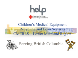 Children's Medical Equipment Recycling and Loan Services