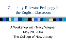 Culturally-Relevant Pedagogy in the English Classroom