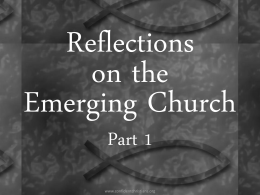 Reflections on the Emerging Church