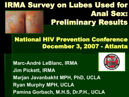 IRMA Lube Survey (preliminary results)