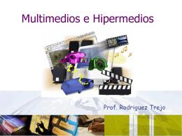 Multimedios e Hipermedios