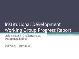 Institutional Development Working Group Progress …