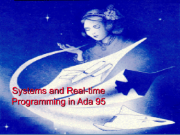 Systems and Real-Time Programming in Ada 9X*
