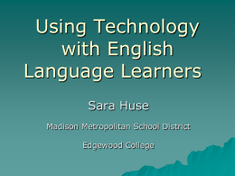 Using Technology in the Bilingual Classroom