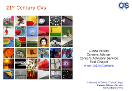 THE 21ST CENTURY CV - Trinity College, Dublin