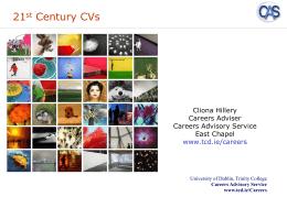 THE 21ST CENTURY CV - Trinity College, Dublin