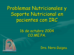 Problemas Nutricionales y Soporte Nutricional en pacientes