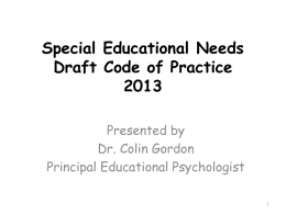 Special Educational Needs Draft Code of Practice