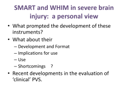 SMART and WHIM in severe brain injury: a personal view
