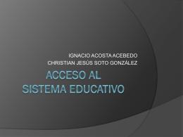 Acceso al sistema educativo