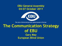 Diapositive 1 - EBU / European Blind Union