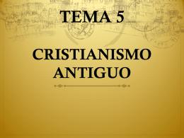 TEMA 5 CRISTIANISMO ANTIGUO