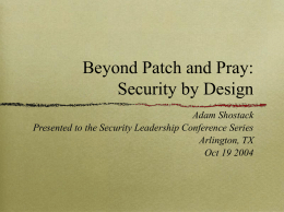 Beyond Penetrate, Patch and Pray: Security by Design