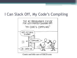 I Can Slack Off, My Code's Compiling