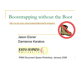 Bootstrapping without the Boot