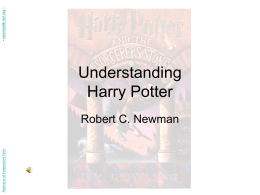 Understanding Harry Potter - Robert C. Newman Library …