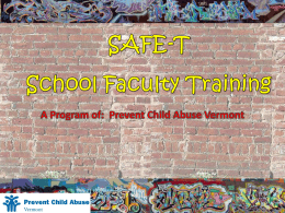 SAFE-T Sexual Abuse Free Environments for Teens