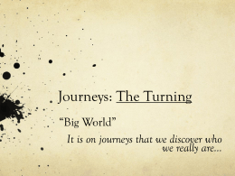 Journeys: The Turning