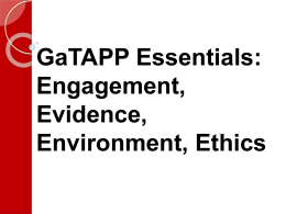 GaTAPP Essentials: Engagement, Evidence, Environment, …