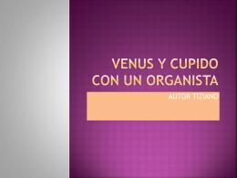 Venus y Cupido con un organista