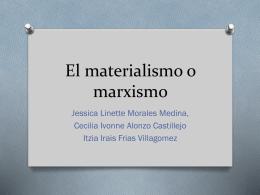 El materialismo o marxismo