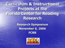 Curriculum & Instructional Projects at the Florida Center
