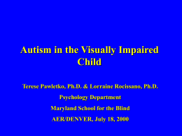 Autism and the Visually Impaired Child
