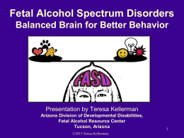 Fetal Alcohol Spectrum Disorders Understanding Effects
