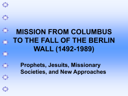 MISSION FROM COLUMBUS TO THE FALL OF THE BERLIN …