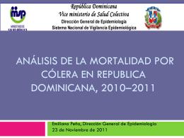 LETALIDAD DE COLERA — Republica dominicana, 2010-2011