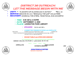 DISTRICT 36 OUTREACH: LET THE MESSAGE BEGIN WITH …