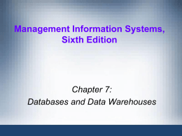Chapter 7 - Databases & Data Warehouses