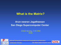 What is the Matrix? - San Diego Supercomputer Center