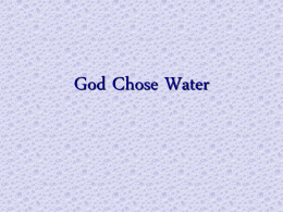 God Chose Water - TheLordsway.com