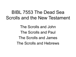 BIBL 7553 The Dead Sea Scrolls and the New Testament